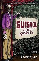 Guignol & Other Sardonic Tales (Paperback)