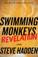 Swimming Monkeys: Revelation (Book 2 in the Swimming Monkeys Trilogy) (Paperback)