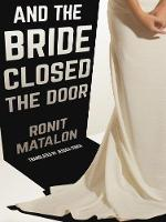 And The Bride Closed The Door (Paperback)