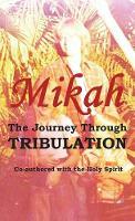 The Journey Through Tribulation (Hardback)