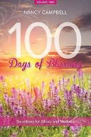 100 Days of Blessing, Volume 2: Devotions for Wives and Mothers - 100 Days of Blessing (Paperback)