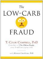 The Low-Carb Fraud (Hardback)