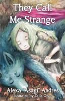 They Call Me Strange (Paperback)