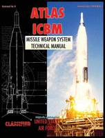 Atlas ICBM Missile Weapon System Technical Manual (Hardback)