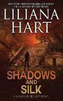 Shadows and Silk - MacKenzie Security Novel 2 (Paperback)