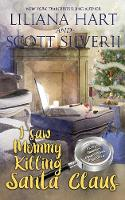 I Saw Mommy Killing Santa Claus (Book 3) - Harley and Davidson Mystery 3 (Paperback)