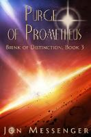 Purge of Prometheus (Paperback)