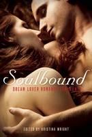 Soulbound: Dream Lover Romance for Women (Paperback)