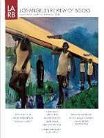 Los Angeles Review of Books Quarterly Journal Spring 2015 (Paperback)