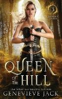 Queen of the Hill - Knight Gsmes 3 (Paperback)