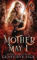 Mother May I - Knight Games 4 (Paperback)