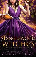 The Tanglewood Witches - Three Sisters 1 (Paperback)