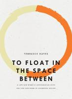 To Float in the Space Between