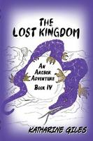 The Lost Kingdom, an Archer Adventure (Paperback)