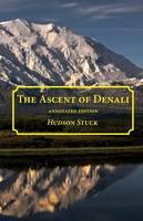 The Ascent of Denali (Paperback)