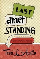 Last Diner Standing (Hardback)