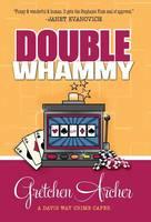 Double Whammy - Davis Way Crime Caper (Hardback)
