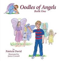 Oodles of Angels, Book One (Paperback)