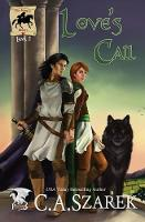 Love's Call: King's Riders Book Two - King's Riders 2 (Paperback)