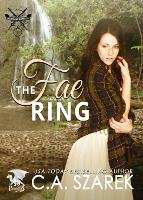 The Fae Ring: Highland Secrets Trilogy Book Two - Highland Secrets Trilogy 2 (Paperback)