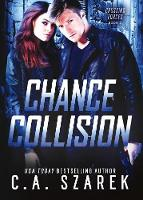 Chance Collision - Crossing Forces 2 (Paperback)