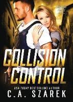 Collision Control - Crossing Forces 4 (Paperback)