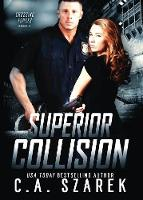 Superior Collision - Crossing Forces 5 (Paperback)