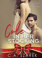 Cole in Her Stocking: A Crossing Forces Christmas (Paperback)