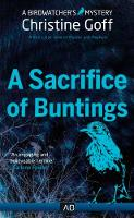 A Sacrifice of Buntings - Birdwatcher Mystery 5 (Paperback)