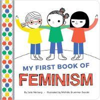 My First Book Of Feminism (Board book)
