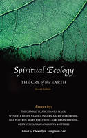 Spiritual Ecology: The Cry of the Earth (Paperback)