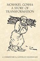 Moshkel Gosha: A Story of Transformation (Paperback)