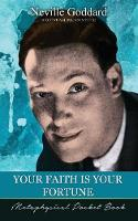 Your Faith Is Your Fortune ( Metaphysical Pocket Book ) (Paperback)