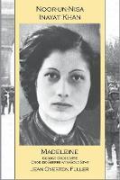 Noor-un-nisa Inayat Khan: Madeleine: George Cross MBE, Croix de Guerre with Gold Star (Paperback)