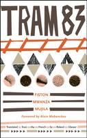 Tram 83 (Paperback)