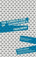The Curious Case of Dassoukine's Trousers (Paperback)