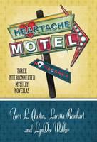 Heartache Motel (Hardback)