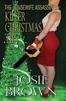 The Housewife Assassin's Killer Christmas Tips - Housewife Assassin 3 (Paperback)