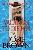 The Housewife Assassin's Vacation to Die for - Housewife Assassin 5 (Paperback)