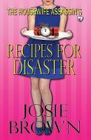 The Housewife Assassin's Recipes for Disaster - Housewife Assassin 6 (Paperback)