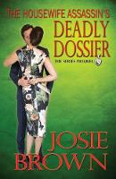 The Housewife Assassin's Deadly Dossier - Housewife Assassin (Paperback)