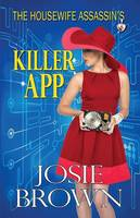 The Housewife Assassin's Killer App - Housewife Assassin 8 (Paperback)