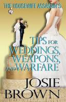 The Housewife Assassin's Tips for Weddings, Weapons, and Warfare - Housewife Assassin 11 (Paperback)