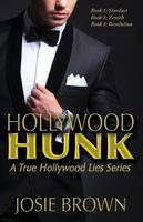 Hollywood Hunk: A True Hollywood Lies Series - True Hollywood Lies 1 (Paperback)