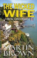 The Wicked Wife - Murder in Marin Mystery 2 (Paperback)