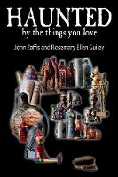 Haunted by the Things You Love (Paperback)