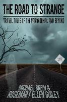 The Road to Strange: Travel Tales of the Paranormal and Beyond (Paperback)