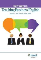 New Ways in Teaching Business English - New Ways in Tesol (Paperback)