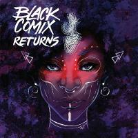 Black Comix Returns (Hardback)