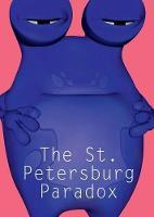 The St. Petersburg Paradox (Hardback)